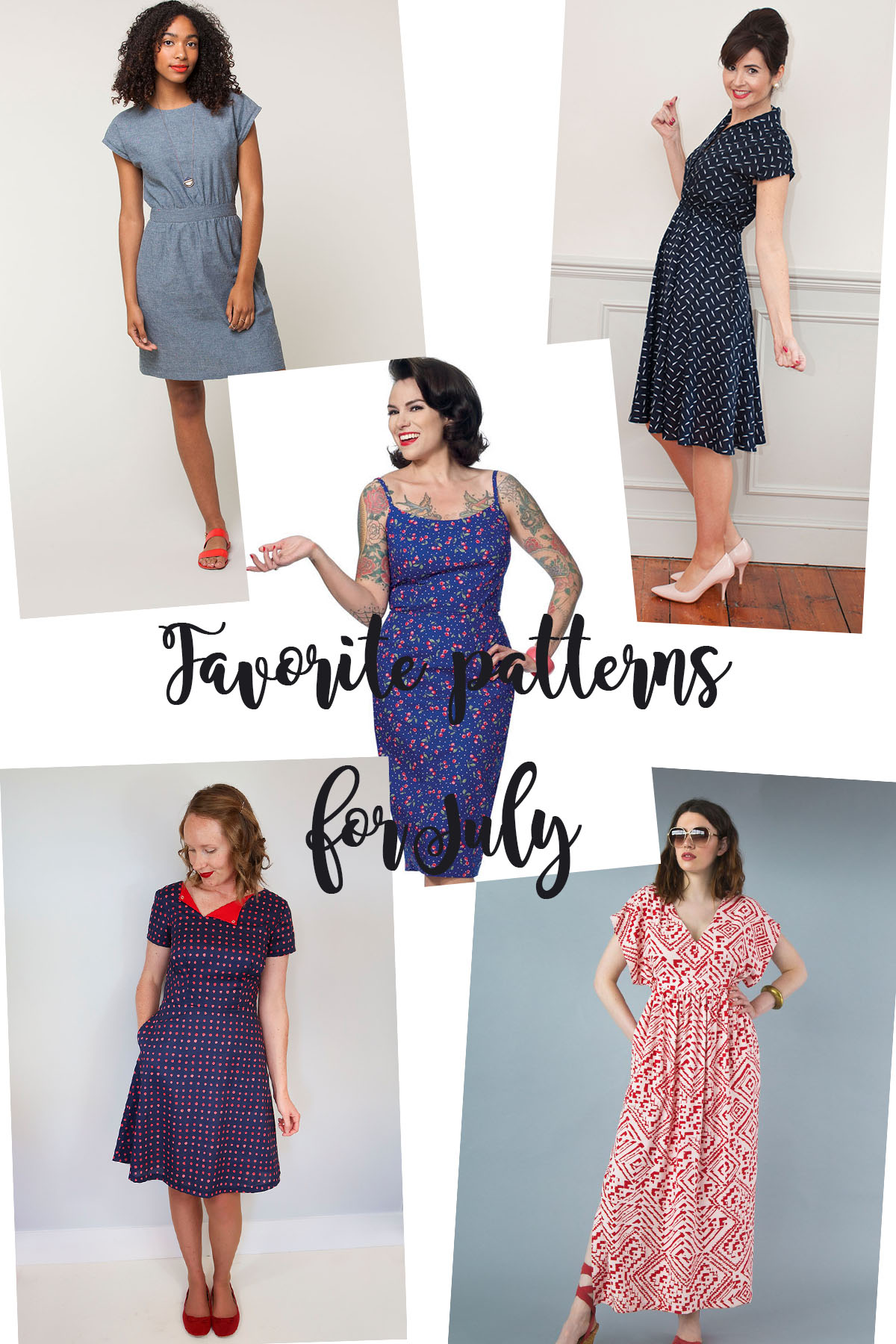 My favorite sewing patterns for July
